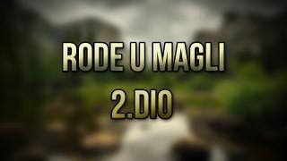 RODE U MAGLI (2.DIO) HD