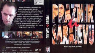 Praznik u Sarjajevu 1991 domaci film