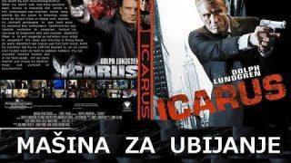Ikarus, mašina za ubijanje – akcioni film sa prevodom