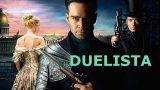 Duelista (2016) – filmovi sa prevodom