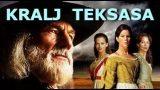 Kralj Teksasa (2002) – Drama, vestern sa prevodom