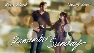 Remember Sunday – Zapamti Nedelju (sa prevodom)