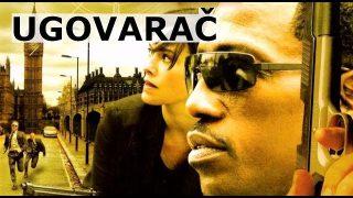 Akcioni film – Ugovarač (2007)