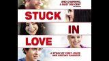 Stuck in love/Izgubljeni u ljubavi(drama, komedija, ljubavni)Film sa prevodom!