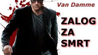 Zalog smrti (2015) – akcioni film sa prevodom