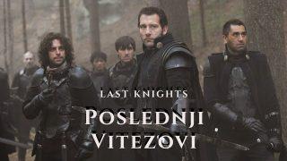 Filmovi sa prevodom – Zadnji vitezovi