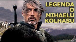 Istorijski film – Doba ustanka: legenda o Mihaelu Kolhasu (2013)