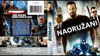 Akcioni film, SF triler sa prevodom – Naoružani (2016)