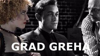 Grad Greha (2014) – akcioni film sa prevodom