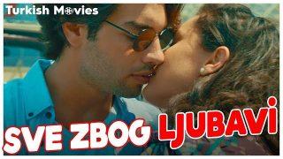 Sve Zbog Ljubavi – Turski Film Sa Prevodom
